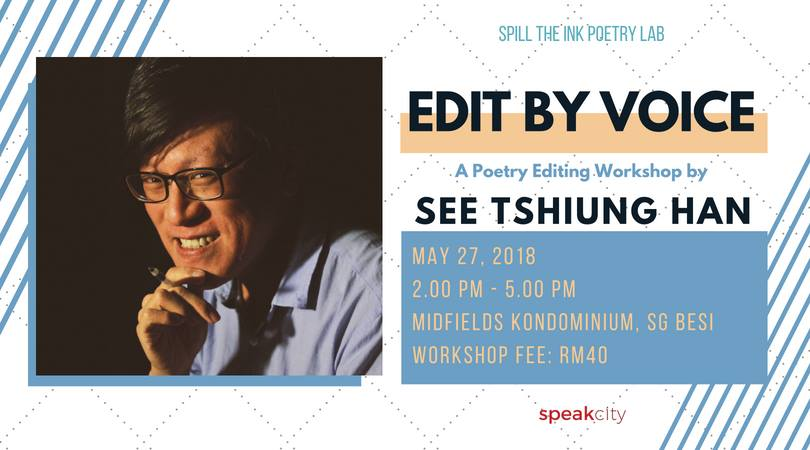Spill the Ink Poetry Lab v16: Edit by Voice with See Tshiung Han