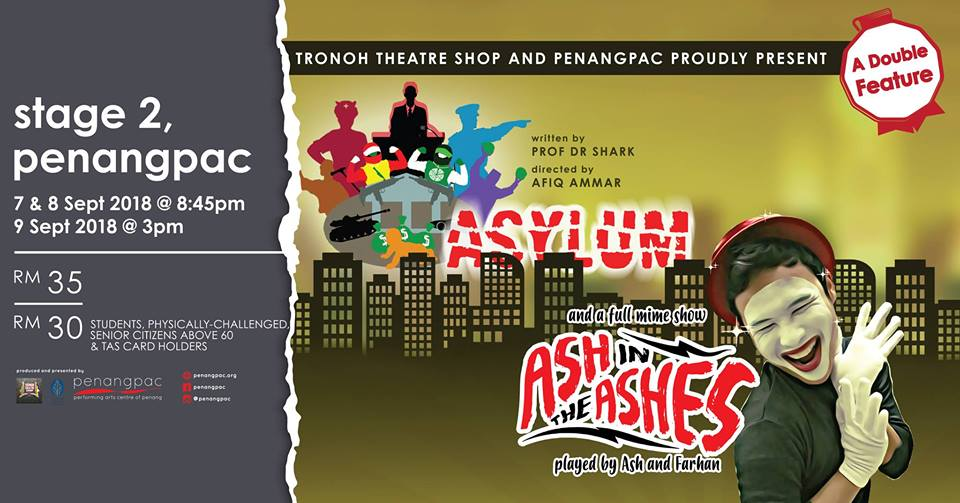 Double Bill – Ash In The Ashes & Asylum