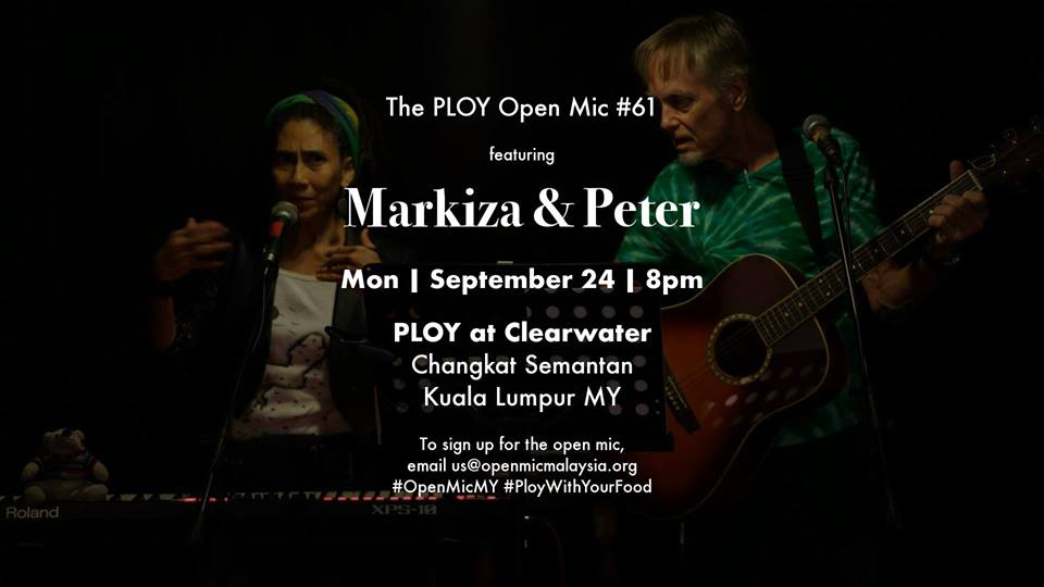 The PLOY Open Mic #61 ft. Markiza & Peter